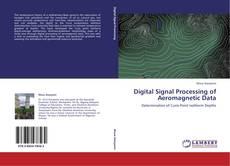 Couverture de Digital Signal Processing of Aeromagnetic Data