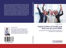 Export Letters of Credit and their use by Local SMEs kitap kapağı