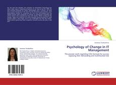 Bookcover of Psychology of Change in IT Management