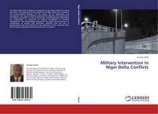 Bookcover of Military Intervention In Niger Delta Conflicts