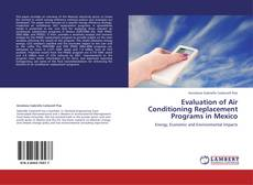 Capa do livro de Evaluation of Air Conditioning Replacement Programs in Mexico
