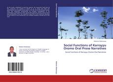Bookcover of Social Functions of Karrayyu Oromo Oral Prose Narratives