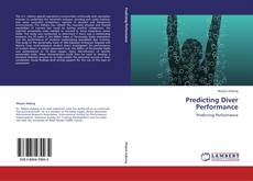 Bookcover of Predicting Diver Performance