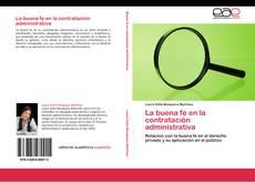 Bookcover of La buena fe en la contratación administrativa