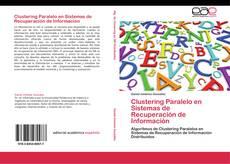 Portada del libro de Clustering Paralelo en Sistemas de Recuperación de Información