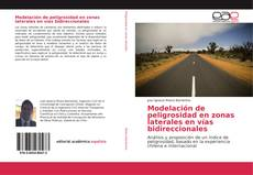 Buchcover von Modelación de peligrosidad en zonas laterales en vías bidireccionales