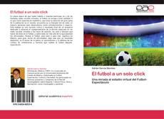 Copertina di El futbol a un solo click