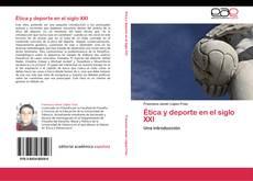 Ética y deporte en el siglo XXI kitap kapağı