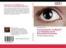 """Buchcover von A propósito de """"La Madre"""" y su relación con la Sexualidad Femenina"""