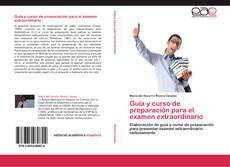 Обложка Guía y curso de preparación para el examen extraordinario