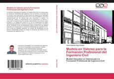 Capa do livro de Modelo en Valores para la Formación Profesional del Ingeniero Civil