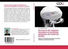 Обложка Sensores de oxígeno basados en películas delgadas de óxido de titanio