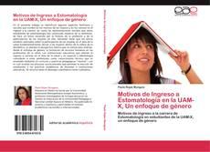 Copertina di Motivos de Ingreso a Estomatología en la UAM-X, Un enfoque de género