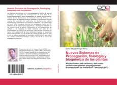 Portada del libro de Nuevos Sistemas de Propagación, fisiología y bioquímica de las plantas