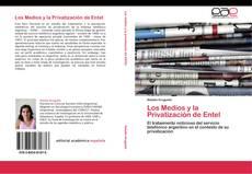 Обложка Los Medios y la Privatización de Entel