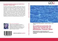Bookcover of Acondicionamiento de Agua por medio de un Destilador Tubular Solar