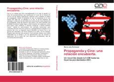 Buchcover von Propaganda y Cine: una relación encubierta.