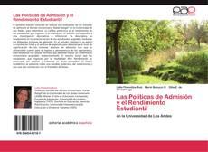 Buchcover von Las Políticas de Admisión y el Rendimiento Estudiantil