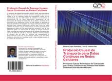 Bookcover of Protocolo Causal de Transporte para Datos Continuos en Redes Celulares
