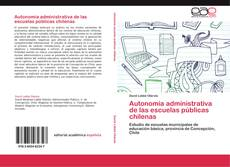 Buchcover von Autonomía administrativa de las escuelas públicas chilenas