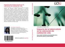 Buchcover von Impacto de la tuberculosis en la valoración de calidad de vida