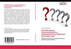 Обложка Identificación, representación y resolución de problemas de traducción