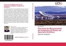 Buchcover von Técnicas de Mejoramiento de Imágenes de Radar de Apertura Sintética