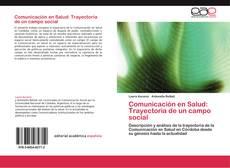 Portada del libro de Comunicación en Salud: Trayectoria de un campo social