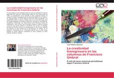 Bookcover of La creatividad transgresora en las columnas de Francisco Umbral