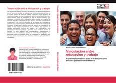 Buchcover von Vinculación entre educación y trabajo