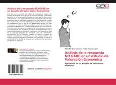 Copertina di Análisis de la respuesta NO SABE en un estudio de Valoración Económica