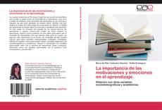 Portada del libro de La importancia de las motivaciones y emociones en el aprendizaje.