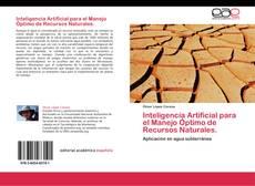 Bookcover of Inteligencia Artificial para el Manejo Óptimo de Recursos Naturales.
