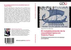 Capa do livro de El restablecimiento de la causalidad épica en Valerio Flaco