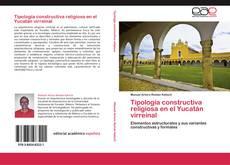 Capa do livro de Tipología constructiva religiosa en el Yucatán virreinal