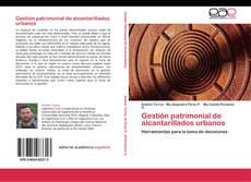 Bookcover of Gestión patrimonial de alcantarillados urbanos