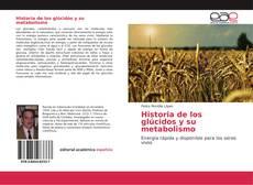 Historia de los glúcidos y su metabolismo kitap kapağı