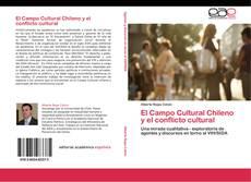 Borítókép a  El Campo Cultural Chileno y el conflicto cultural - hoz