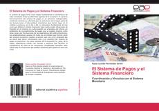 Bookcover of El Sistema de Pagos y el Sistema Financiero