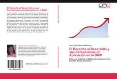 Couverture de El Derecho al Desarrollo y sus Perspectivas de Aplicación en la OMC