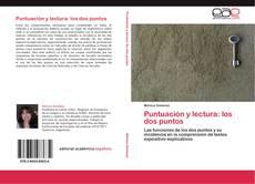 Bookcover of Puntuación y lectura: los dos puntos