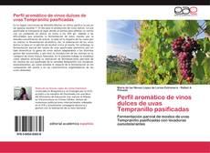 Portada del libro de Perfil aromático de vinos dulces de uvas Tempranillo pasificadas