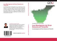 Los Aborígenes de Gran Canaria en Tenerife的封面