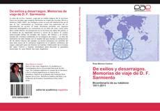 Bookcover of De exilios y desarraigos. Memorias de viaje de D. F. Sarmiento