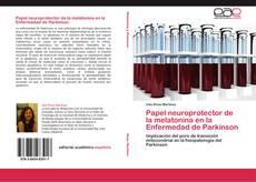 Bookcover of Papel neuroprotector de la melatonina en la Enfermedad de Parkinson