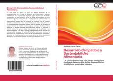 Borítókép a  Desarrollo Compatible y Sustentabilidad Alimentaria - hoz
