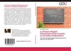 Обложка La Pizarra Digital Interactiva en la escuela: un desafío colaborativo