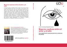 Buchcover von Mujeres cautivas entre el amor y el odio