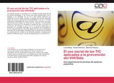 Couverture de El uso social de las TIC aplicadas a la prevención del VIH/Sida