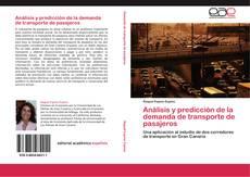 Bookcover of Análisis y predicción de la demanda de transporte de pasajeros